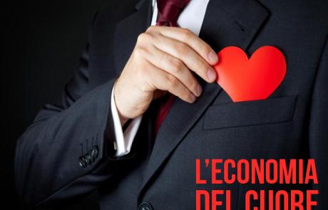 Il segreto dell'economia del cuore. Il successo sta nelle persone